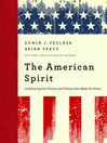 The American Spirit (MP3): Celebrating The Virtues And Values That Make Us Great